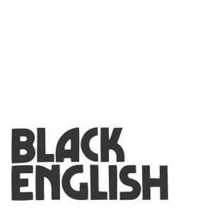 Черный английский. История Эбоникса 4